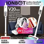 ★FREE UV-C Anti Dustmite★IONBOT V20 MAX★Cordless Wireless Handheld Vacuum Cleaner★20KPA