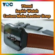 70mai Saphir Watch Custom Make Leather Strap Wrist Strap Watchband