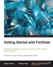 Getting Started with FortiGate Rosato Fabbri