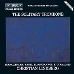 Christian Lindberg / The Solitary Trombone