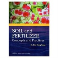 Soil and fertilizer: concepts and practices