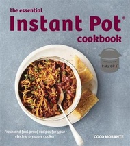 The Essential Instant Pot Cookbook