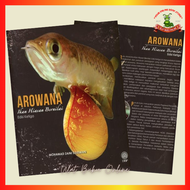 Arowana : Ikan Hiasan Bernilai - Mohamad Zaini Suleiman