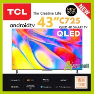 "TCL - TCL 43"" 4K QLED 量子點 TV 43C725 Android電視 C725[送 : TCL 2.1CH Soundbar]"