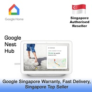 GOOGLE NEST HUB / 1 YEAR GOOGLE SG WARRANTY