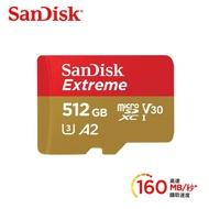 【SanDisk 晟碟】Extreme microSDXC 512G V30 A2 UHS-I 記憶卡(公司貨)