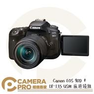 ◎相機專家◎ 開春好禮 Canon EOS 90D + 18-135mm IS USM 旅遊鏡組 4K 單眼相機 公司貨