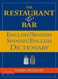 38236.The Restaurant & Bar English/Spanish Spanish/English Dictionary Maria Belknap