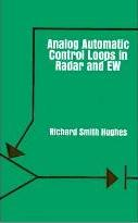 Analogue Automatic Control Loops in Radar and Electronic Warfare