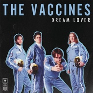 The Vaccines / Dream Lover (Vinyl)