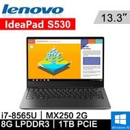 "Lenovo IdeaPad S530-7081PDWTW 13.3""黑(i7-8565U/8G LPDDR3/1TB PCIE/MX250 2G/WIN10/2Y)"