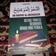 Nahwu mawadih is a practical method of understanding nahwu for beginners