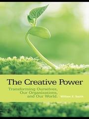 The Creative Power William E. Smith