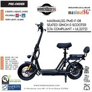 PREORDER MAXIMALSG PMD-F-08 UL2272 Certified Electric Scooter LTA compliant/FIIDO/DYU/TEMPO