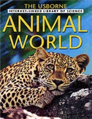 Animal World - Internet-Linked - The Usborne Library of Science