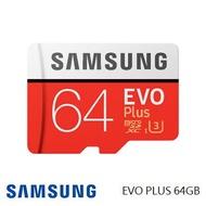 「公司貨」【U3 / 64G】SAMSUNG EVO Plus MicroSD記憶卡 MB-MC64GA支援4K 錄影、播放
