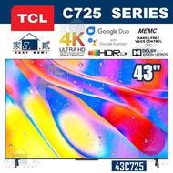 "TCL - 43C725 43"" QLED 量子點4K ANDROID 電視 C725"