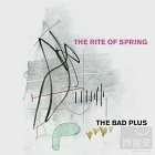 The Bad Plus / The Rite of Spring