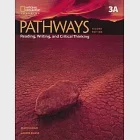 Pathways: Reading, Writing, and Critical Thinking, 2ed (3A) Split