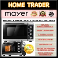 【 MAYER 】✦ 40L SMART DOUBLE GLASS DOOR ELECTRIC OVEN ✦ MMO40D