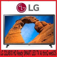 LG TV SMART 32LK610BPTB 32HD Ready SMART LED TV AI thinQ with webOS * 3 YEARS LOCAL WARRANTY