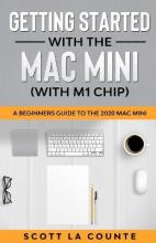 Getting Started With the Mac Mini (With M1 Chip)