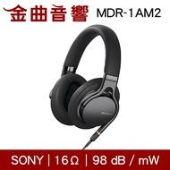 SONY 索尼 MDR-1AM2 黑色 耳罩式耳機 Z1R框體 公司貨 | 金曲音響