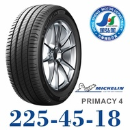米其林 MICHELIN PRIMACY 4 225-45-18