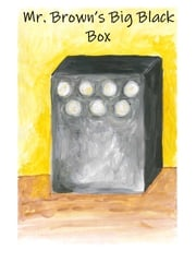 Mr. Brown's Big Black Box