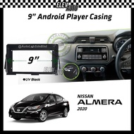 "Nissan Almera 2020 Android Player Casing 9"" with Player Socket"