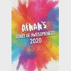 Afnan''s Diary of Awesomeness 2020: Unique Personalised Full Year Dated Diary Gift For A Girl Called Afnan - 185 Pages - 2 Days Per Page - Perfect for