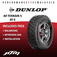 Dunlop 4x4 All Terrain 5 AT5 Tyre (FREE INSTALLATION) 31X10.50R15 255/70R15 265/70R15 245/70R16 265/70R16 275/70R16 265/65R17 265/60R18