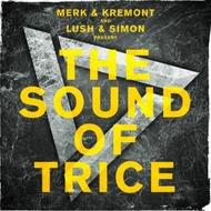 Merk & Kremont and Lush & Simon / The Sound Of Trice (2CD)