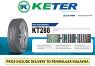 Keter Tyre KT288 205/55R16 215/60R16 215/55R17 225/65R17 FREE DELIVER within Peninsular Malaysia