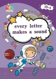 Every Letter Makes a Sound.
