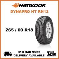 HANKOOK DYNAPRO HT RH12 - 265/60/18, 265/60R18 TYRE TIRE TAYAR 18 INCH INCI