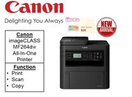 Canon new imageCLASS MF264dw printer with multifunction Printing Solution : Support duplex and mobile print (ADF)   ** Free $30 NTUC Voucher Till 24th Feb 2019 ** MF 264dw MF264 dw