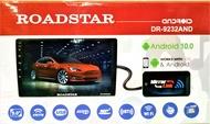ROADSTAR รุ่น DR-9232AND เครื่องเสียงติดรถยนต์ จอ 9 นิ้ว IPS จอแก้ว Android 10 / 2GB / 32GB GPS & MAP ในตัว เมนูภาษาไทย