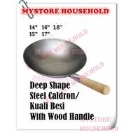 """【13"""" - 18""""】Deep Shape Steel Caldron / Wok / Kuali Besi / Kuali Tomyam With Wood Handle RHINO / rhino kuali"""