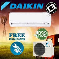 (INSTALLATION) Daikin 1.0HP 1.5HP 2.0HP 2.5HP Aircond - Non Inverter Wall Mounted (R32) Air Conditioner