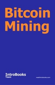 Bitcoin Mining IntroBooks Team