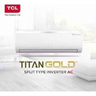 TCL SPLIT TYPE 1hp INVERTER AIRCON