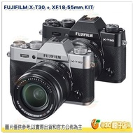 富士 FUJIFILM fuji X-T30 + 18-55mm KIT 微單眼 XT30 平輸水貨 一年保固