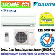 Daikin Inverter Single Split Series Aircon 18000BTU RKS50GVMG  *with Replacement Services*