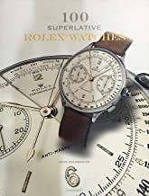 100 Superlative Rolex Watches English