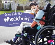 Understanding Differences: Some Kids Use Wheelchairs: A 4D Book