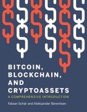 Bitcoin, Blockchain, and Cryptoassets Fabian Schar
