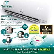TRENTIOS System 2 (5 ticks) Aircon Multi Split Combination SG5T/S2B21PS