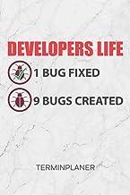 Terminplaner: Software Entwickler Kalender Programmierer Witz Terminkalender - Informatiker Sprüche Wochenplaner Bugs Fixed Bugs Created Wochenplanung ... Game Developer To-Do Liste Termine