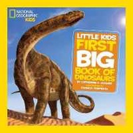 Loving Every Moment of It. National Geographic Little Kids First Big Book of Dinosaurs (National Geographic Little Kids First Big Books) [Hardcover]